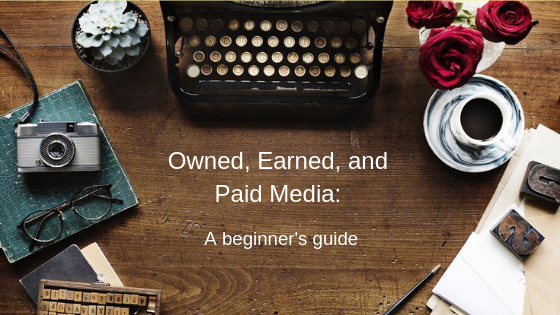 The Differences between Earned, Owned, and Paid Media: A Beginner's Guide